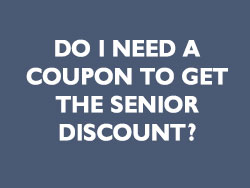 Do I need a coupon for senior discount graphic