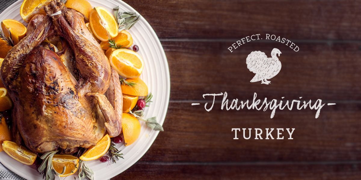 The perfect Thanksgiving Turkey